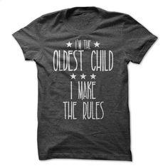 Oldest Child T Shirt, Hoodie, Sweatshirts - personalized t shirts #fashion #T-Shirts