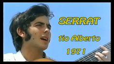 SERRAT, TIO ALBERTO, 1971