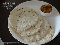 Rotti is prepared using leftover rice, rice flour and salt. Akki or rice rotti using leftover rice is very popular in Coorg or madikeri region of Karnataka. Cooked Rice Recipes, Leftover Bread Recipes, Rice Flour Recipes, Leftovers Recipes, Snack Recipes, Cooking Recipes, Veg Recipes, Breakfast Recipes, Healthy Recipes
