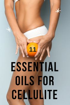 11 Essential Oils for Cellulite (Completely Natural Removal) Essential Oil Cellulite, What Is Cellulite, Causes Of Cellulite, Cellulite Scrub, Cellulite Exercises, Cellulite Cream, Cellulite Remedies, Essential Oils For Skin, Grapefruit Essential Oil