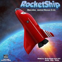 RocketShip: Operation Animal Rescue Crate by Rocket Ranger Jacobs, http://www.amazon.com/dp/B011POB332/ref=cm_sw_r_pi_dp_pDHQvb0ST33RT