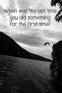 do something for the first time