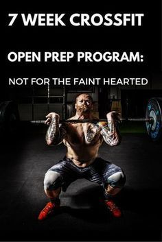 7 Week Crossfit Open Prep Program: Not for the Faint Hearted - Tier Three Tactical - Fitness Crossfit Motivation, Crossfit Workout Program, Crossfit Workout Plan, Crossfit Routines, Crossfit At Home, Workout Programs, Training Programs, Crossfit Strength Program, Crossfit Open Workouts