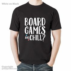 Board Games and Chill? T-shirt (Dark Colours)  Board Games and Chill? T-shirts (Dark Colours)  It doesn't matter if you're playing Agricola, Pandemic, Terra Mystica, Puerto Rico or your favourite 2-player game, who doesn't want to play board games and chill?  Everyone's doing it.  Invite that special someone or invite them all.
