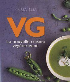 VG La nouvelle cuisine végétarienne de Maria Elia http://www.amazon.ca/dp/2894553552/ref=cm_sw_r_pi_dp_Ghc3ub1AMJFSM