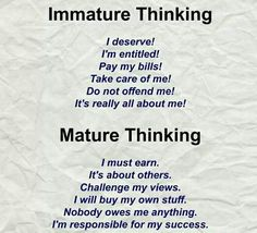 Immaturity vs maturity