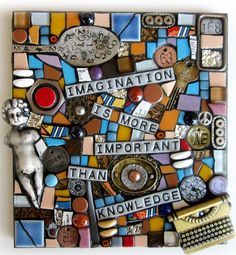 Imagination Is More Important than Knowledge.  Albert Einstein Plaque Stained Glass and Mixed Media Mosaic Art