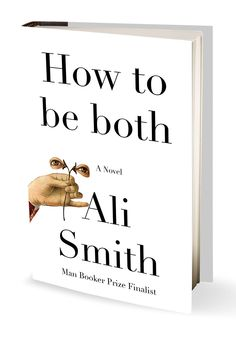In Ali Smith's dazzling new novel, How to Be Both, frescoes painted in the 15th century become the connective tissue between two protagonists born hundreds of years apart. One, the real-life Italian Renaissance painter Francesco del Cossa, is reimagined by Smith as a girl disguised as a boy, while the other, Georgia (nicknamed George), is a modern-day British teenager.