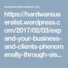 https://hardwareuserslist.wordpress.com/2017/02/03/expand-your-business-and-clients-phenomenally-through-sis-hardware-technology-decision-makers-list/#more-93