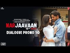 A new dialogue promo of Marjaavan has been uploaded by T-series on You Tube. Here is the full trailer video, release date , director and description of Bollywood Movie Trailer, Whatsapp Videos, Facebook Status, Song Status, Romantic Movies, Playing Guitar, Movie Trailers, News Songs, Song Lyrics