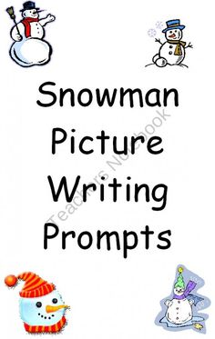 Writing Picture Prompts Snowman Packet product from Dr-Clements-Little-Red-School-House on TeachersNotebook.com