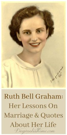 Ruth Bell Graham: Her Lessons On Marriage & Quotes About Her Life