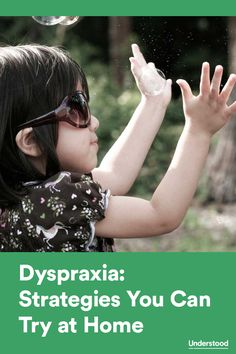 Strategies you can try at home to help your child with #dyspraxia