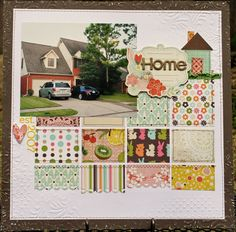 I like the idea of this, but I would get rid of some of the patterned papers & replace with photos.  SO tired of 1 photo LO's