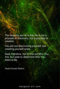 Deepest Secret-Neale Donald Walsch - Life Coach for Soul-Centered Women Great Quotes, Me Quotes, Motivational Quotes, Inspirational Quotes, Explore Quotes, Encouragement, Meditation Quotes, Positive Quotes For Life, After Life