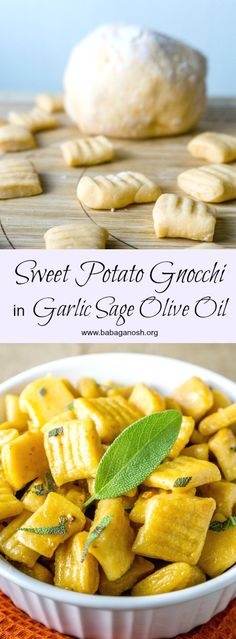 Sweet Potato Gnocchi homemade from scratch tossed in a fragrant Garlic Sage Olive Oil. You will never want to eat store bought gnocchi again! from www.babaganosh.org