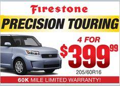 Firestone Precision Touring - 4 for $399.99