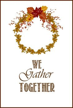 We Gather Together | Free Printable! | On Sutton Place
