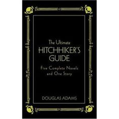 "Douglas Adams' ""Hitchhiker's Guide to the Galaxy"""