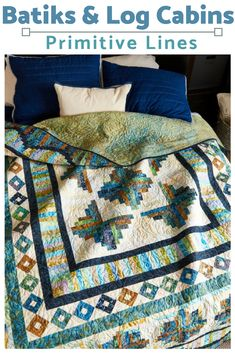 Do you like batik fabrics? How about Log Cabin quilt blocks? Primitive Lines is the best of both worlds. Plus, instructional step-by-step videos each step of the way!