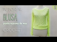Blusa punto nudo salomón (2 de 3) | Tutorial Crochet paso a paso - YouTube