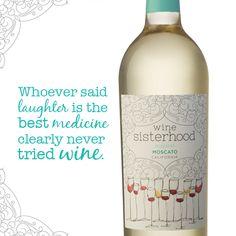 Wine + Laughter = the Best Medicine. Happy #WineWednesday! #winesister