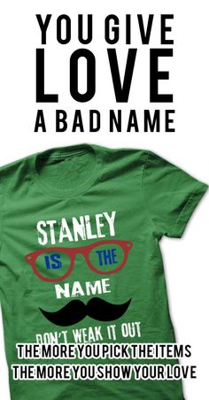If you are STANLEY or loves one. Then this shirt is for you. Cheers !!!