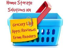 Round up of grocery list app reviews from Home Storage Solutions 101 readers - make your grocery list, plus meal planning and recipe organization right from your smart phone!
