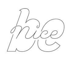 Be NICE | Repinned by @theatelierla