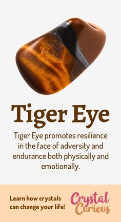 Stone Healing Properties Tiger Eye Meaning & Healing Properties. Tiger Eye is a shimmery golden-brown form of quartz. It supports resilience and balance while taking action aligned with one's goals and intention. Learn about healing crystals at