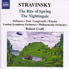 Stravinsky: The Rite of Spring / The Nightingale - Naxos CD. The Rite Of Spring, London Symphony Orchestra, Dance 4, Music Gifts, Nightingale, Choir, Songs, Champs Elysees, Music Posters