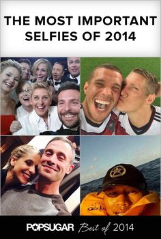 Pin for Later: The 17 Most Important Selfies of 2014