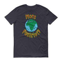 More Positivity short sleeve t-shirt