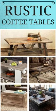 We love Rustic Coffee Tables! Browse a list of our favorite rustic coffee tables that would give your home a beautiful touch of decor and a design that's worth rushing home to!