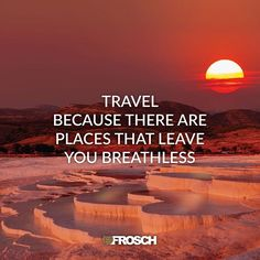 Comment below with the places that have left you breathless!