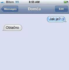 Jak je?  #vtipne #humor #sranda #vtip #obrazky #cz  #vtipek #lol  #joke #instajoke Funny Memes, Jokes, Make Me Smile, Haha, Messages, Humor, Instagram Posts, People, Ouat Funny Memes