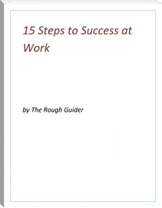 Rough Guider: 15 Steps to Success at Work