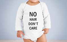 Funny girl onesie. No hair dont care onesie. Funny onesie. Funny newborn onesie. Cute girl onesie. Girl baby shower gift. Gift for newborn  No hair dont care Funny Graphic Print Lightweight Cotton Baby Onesie Bodysuit.