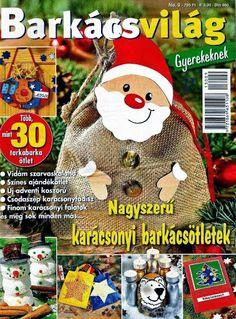 Barkácsvilág no 9 - Angela Lakatos - Picasa Webalbumok Christmas Books, Christmas Ornaments, Christmas Ideas, Couture, Origami, Crafts For Kids, Album, Holiday Decor, Paper