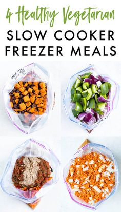 Four healthy vegetarian slow cooker freezer meals that you can prep ahead of time, freeze and dump into your slow cooker whenever you need a quick and easy meal.#slowcooker #freezermeals #vegetarian #eatingbirdfood Slow Cooker Meal Prep, Slow Cooker Freezer Meals, Healthy Freezer Meals, Dump Meals, Healthy Slow Cooker, Meal Prep Freezer, Freeze Ahead Meals, Easy Meals, Vegetarian Crockpot Recipes