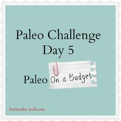 Paleo on a Budget Paleo On A Budget, Life Challenges, Clean Eating, Eating Healthy, Healthy Eats, How To Eat Paleo, Paleo Diet, Keto, Paleo Recipes