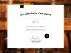 After designing their Logo & Brand, Training Manual & DVD Set, Professional Styling Academy hired us to design their Personal Stylist Certificate. Certificate Layout, Certificate Images, Certificate Templates, Seal Design, Logo Design, Career Inspiration, Event Branding, Wordpress Website Design, Graphic Design Typography