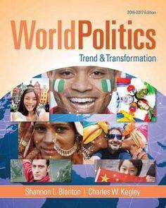 World Politics: Trend and Transformation 2016-2017