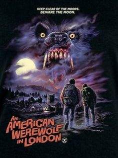 Got this really nice An American werewolf in London t shirt today! Horror Icons, Sci Fi Horror, Horror Films, Horror Art, Movie Poster Art, Film Posters, Spirit Halloween Coupon, American Werewolf In London, Werewolf Art