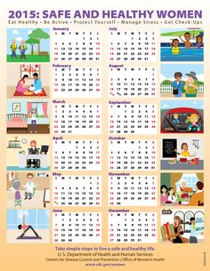 Take simple steps to live a safe and healthy life in 2015! Download this healthy living calendar as a reminder to make health a priority.