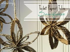 Toilet Paper Tube Snowflake Ornaments