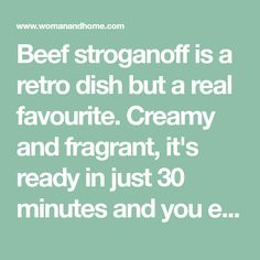 Beef stroganoff is a retro dish but a real favourite. Creamy and fragrant, it's ready in just 30 minutes and you even freeze a whole batch