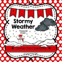 Stormy Weather - Supplemental resources for Treasures Grade 1 - Common Core connections for comprehension, fluency, phonics, grammar, and writing.