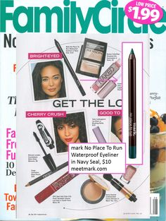 @markgirl's No Place To Run Waterproof Eyeliner featured in the August Issue of @familycirclemag!