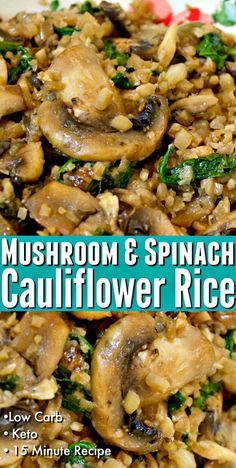 Recipes Rice This Low Carb Mushroom & Spinach Cauliflower Rice recipe makes the perfect healthy side dish to serve with all your favorite proteins! Excellent to have on hand for low carb meal prep or for vegetarian recipes! Cauliflower Recipes, Cauliflower Rice, Cauliflower Mushroom, Whole Food Recipes, Diet Recipes, Healthy Cooking Recipes, Healthy Recipes For Weight Loss, Sweets Recipes, Clean Recipes